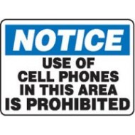Cell Phones Prohibited - Sign